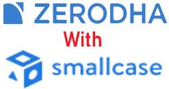 Zerodha With Smallcase