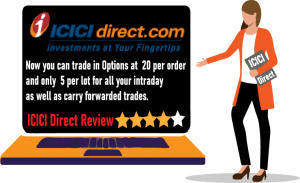 ICICI Direct Review – 3 Important Things to Know Before Account Opening