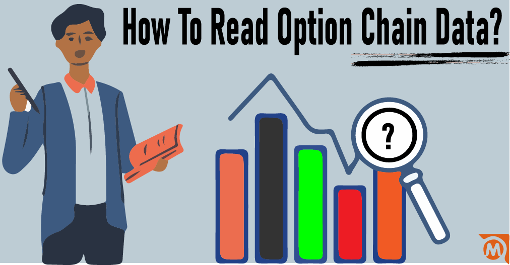 How To Read Option Chain Data? Analysis With Nifty, BankNifty, Stocks Examples