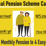 NPS Calculator – National Pension Scheme Calculator, Check Your Monthly Pension In 4 Easy Steps