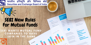 SEBI New Rules For Mutual Funds – Good News For Mutual Fund Investors In 2021