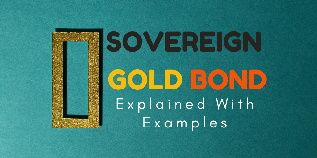 Read more about the article Sovereign Gold Bond (SGB)- 5 Reason Why It's Better Then Physical, Digital, ETF Gold?
