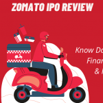 Zomato IPO Review – Know Date, Price, GMP, Financial Details In 5 Easy Steps