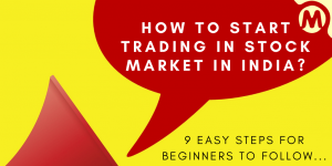 Read more about the article How To Start Trading In Stock Market In India – 9 Easy Steps For Beginners To Follow