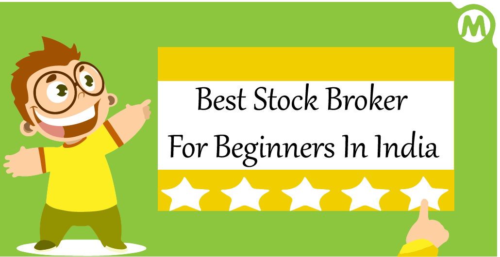 Read more about the article 7 Best Stock Broker For Beginners In India – You Should Open Account With Them
